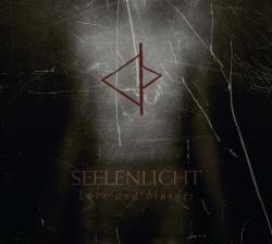 Seelenlicht - Love And Murder (2009)