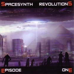 VA - Spacesynth Revolutions (Episode One) (2010)
