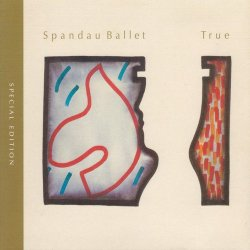 Spandau Ballet - True (2CD) (Remastered) (2010)