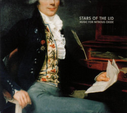 Star Of The Lid - Music For Nitrous Oxide (Remastered) (Limited Edition) (2008)