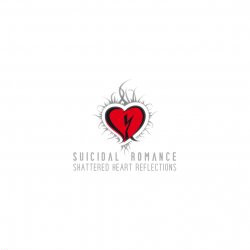 Suicidal Romance - Shattered Heart Reflections (2010)