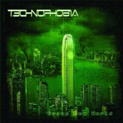 T3chn0ph0b1a - Grave New World (2009)