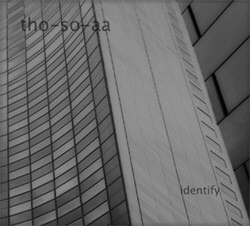 Tho-so-aa - Identify (2010)