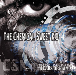 The Chemical Sweet Kid - Tears Of Pain (2011)