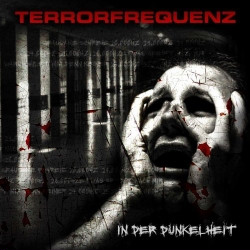 Terrorfrequenz - In Der Dunkelheit (2009)