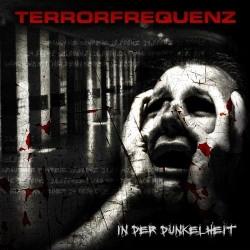 Terrorfrequenz - In Der Dunkelheit (2009)