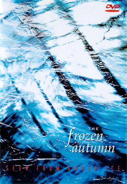 The Frozen Autumn - Seen From Under Ice (2DVD) (2010)