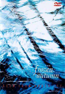 The Frozen Autumn - Seen From Under Ice (2DVD) (2010)