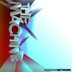 Wideband Network - The Machine (CDM) (2011)