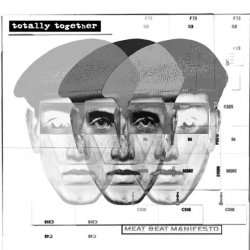 Meat Beat Manifesto - Totally Together (EP) (2010)