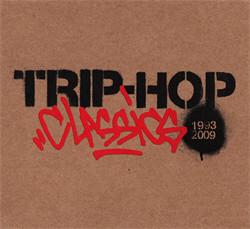 VA - Trip-Hop Classics 1993-2009 (2CD) (2009)