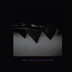 Vanity Beach - A Life Of Vice (2010)