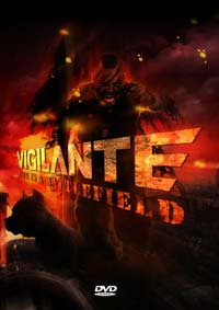 Vigilante - Life Is A Battlefield (2009)