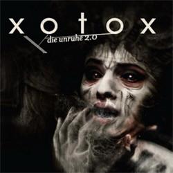 Xotox - Die Unruhe 2.0 (2010)