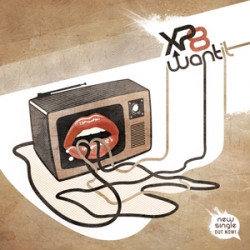 XP8 - Want It (CDS) (2009)