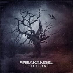 Freakangel - Let It All End (2012)