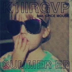 K1llRGVP - Summer EP (2012)