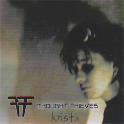 Thought Thieves - Krista (2011)