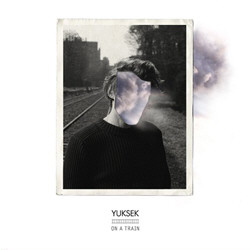 Yuksek - Living On The Edge Of Time + On A Train (EP) (2011)