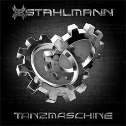 Stahlmann - Tanzmaschine (CDS) (2011)