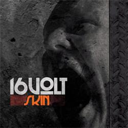 16Volt - Skin (2012)