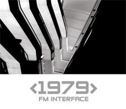1979 - FM Interface (2012)