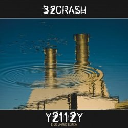 32Crash - Y2112Y (2CD Limited Edition) (2011)
