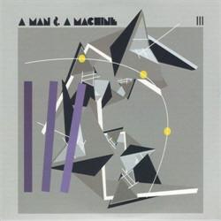 VA - A Man & A Machine III (2CD) (2011)