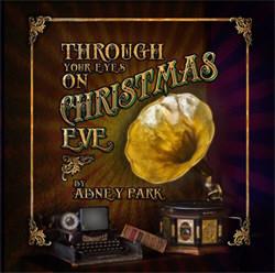 Abney Park - Through Your Eyes On Christmas Eve (2012)