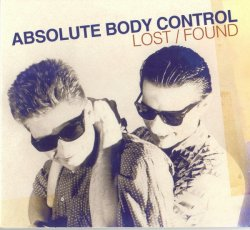 Absolute Body Control - Lost / Found (2CD Limited Edition) (2005)