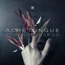 Acretongue - Strange Cargo (2011)