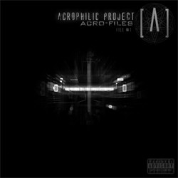 Acrophilic Project - Acro-Files (File #1) (2012)