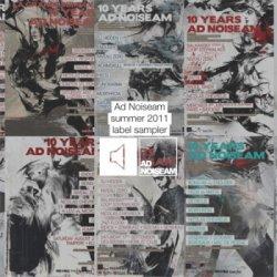 VA - Ad Noiseam Label Sampler - Summer 2011 (2011)