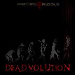 Afeccion Auditiva - Deadvolution (2011)
