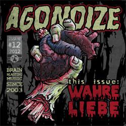 Agonoize - Wahre Liebe (Video) (2012)