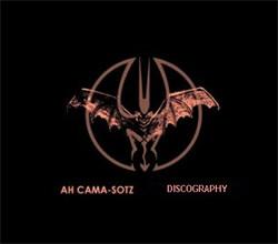 Ah Cama-Sotz Discography 1997-2010