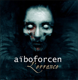 Aiboforcen - L'Errance (EP) (2011)