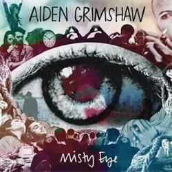 Aiden Grimshaw - Misty Eye (2012)