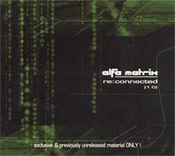 VA - Alfa Matrix - Re:Connected Vol. 1-3 (2004-2008)