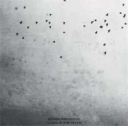 Alteria Percepsyne - Cloaks Of Perception (2011)