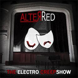 AlterRed - The Electro Creepshow (Single) (2012)