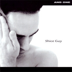 And One - Shice Guy (Limited Edition EP) (2012)