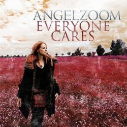 Angelzoom - Everyone Cares (Single) (2011)