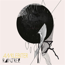 Anklebiter - Raintree (2012)