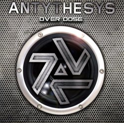 Antythesys - Over Dose (2011)