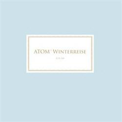 Atom™ - Winterreise (2012)