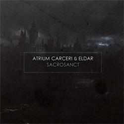 Atrium Carceri & Eldar - Sacrosanct (2012)