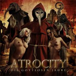 Atrocity - Die Gottlosen Jahre - Live In Wacken (+audio rip from DVD) (2012)