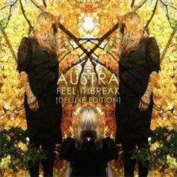 Austra - Feel It Break (2CD Limited Deluxe Edition) (2011)