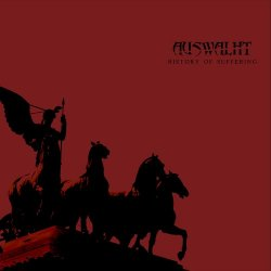 Auswalht - History Of Suffering (2011)